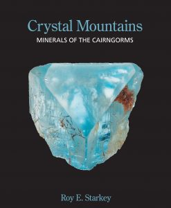 Crystal Mountains - Minerals of the Cairngorms cover image